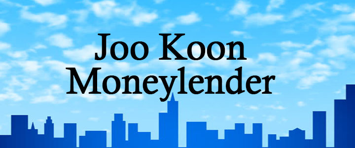 Joo Koon Licensed Moneylender