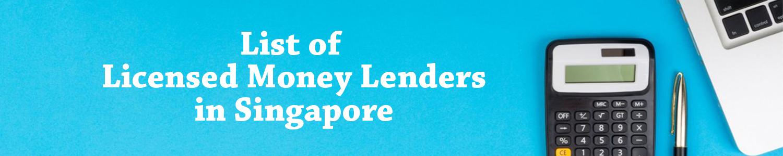 List of licensed money lenders in Singapore