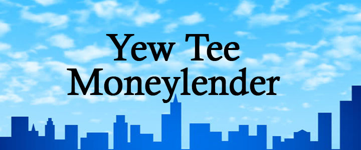 Yew Tee Licensed Moneylender